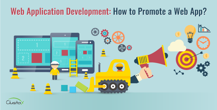 Web application development how to promote a web app