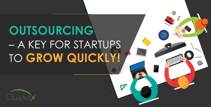 Outsourcing a key for startups to grow quickly