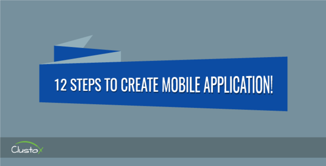 12 steps to create mobile application info