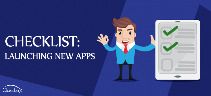 Checklist launching new apps